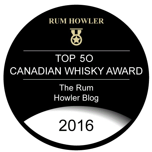 the rum howler 2016 top 50 canadian whisky countdown 50 46 the rum howler blog. Black Bedroom Furniture Sets. Home Design Ideas